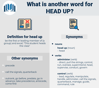 head up, synonym head up, another word for head up, words like head up, thesaurus head up