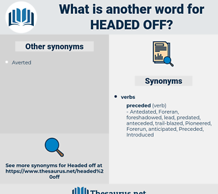 headed off, synonym headed off, another word for headed off, words like headed off, thesaurus headed off