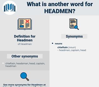 Headmen, synonym Headmen, another word for Headmen, words like Headmen, thesaurus Headmen