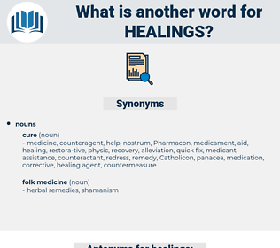 healings, synonym healings, another word for healings, words like healings, thesaurus healings