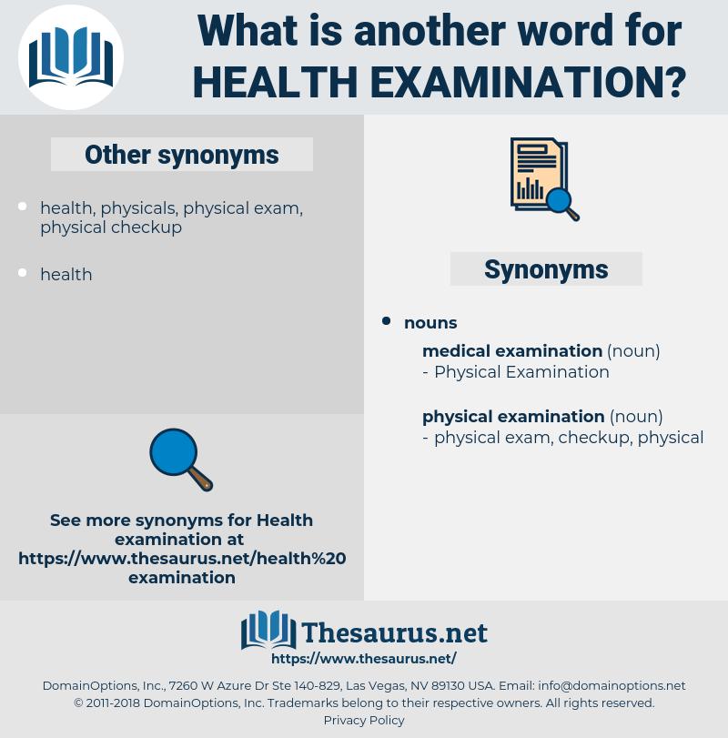 health examination, synonym health examination, another word for health examination, words like health examination, thesaurus health examination