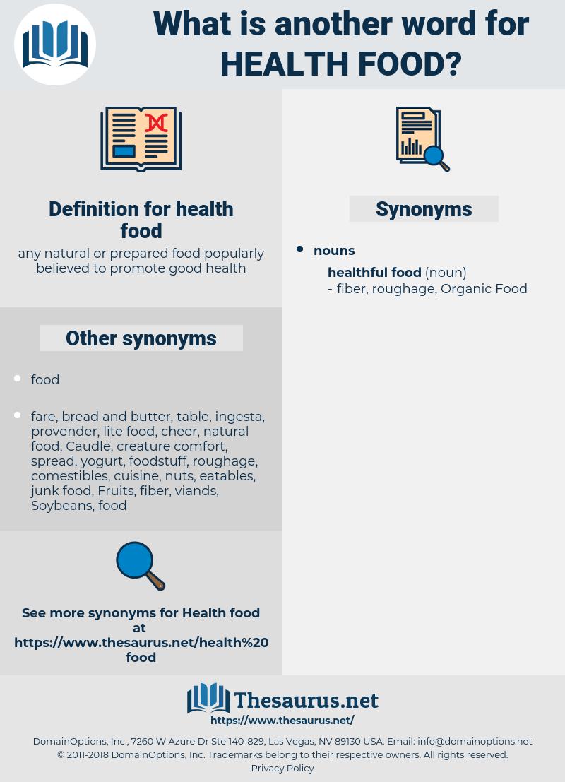 health food, synonym health food, another word for health food, words like health food, thesaurus health food
