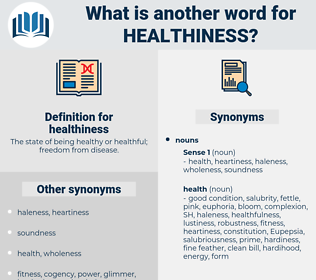 healthiness, synonym healthiness, another word for healthiness, words like healthiness, thesaurus healthiness