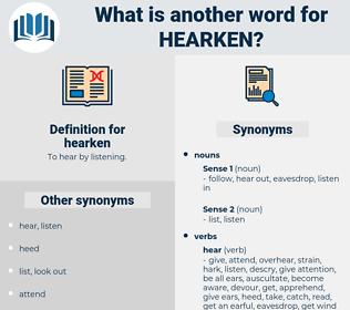 hearken, synonym hearken, another word for hearken, words like hearken, thesaurus hearken