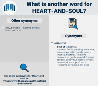 heart and soul, synonym heart and soul, another word for heart and soul, words like heart and soul, thesaurus heart and soul