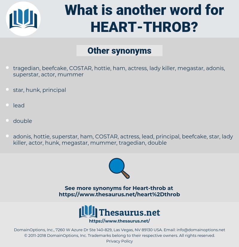 heart-throb, synonym heart-throb, another word for heart-throb, words like heart-throb, thesaurus heart-throb