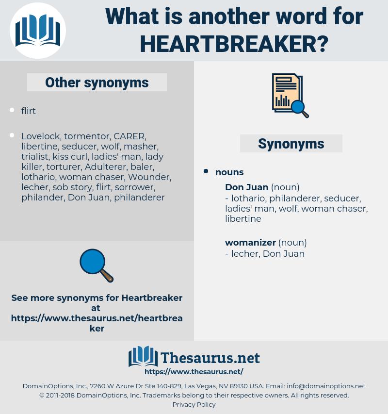 heartbreaker, synonym heartbreaker, another word for heartbreaker, words like heartbreaker, thesaurus heartbreaker