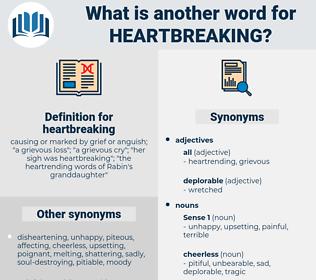 heartbreaking, synonym heartbreaking, another word for heartbreaking, words like heartbreaking, thesaurus heartbreaking