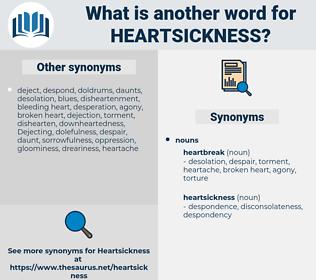 heartsickness, synonym heartsickness, another word for heartsickness, words like heartsickness, thesaurus heartsickness