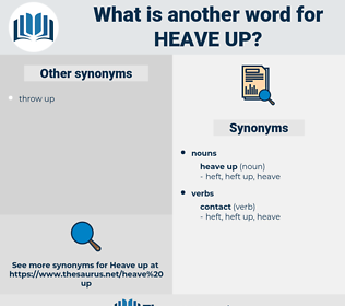 heave up, synonym heave up, another word for heave up, words like heave up, thesaurus heave up