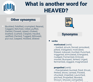 heaved, synonym heaved, another word for heaved, words like heaved, thesaurus heaved