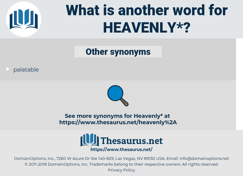 heavenly, synonym heavenly, another word for heavenly, words like heavenly, thesaurus heavenly