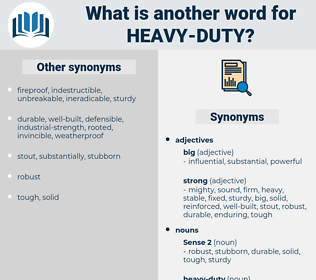 heavy-duty, synonym heavy-duty, another word for heavy-duty, words like heavy-duty, thesaurus heavy-duty