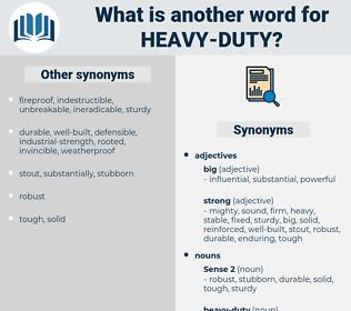 heavy duty, synonym heavy duty, another word for heavy duty, words like heavy duty, thesaurus heavy duty