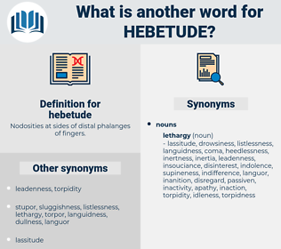 hebetude, synonym hebetude, another word for hebetude, words like hebetude, thesaurus hebetude