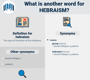 hebraism, synonym hebraism, another word for hebraism, words like hebraism, thesaurus hebraism