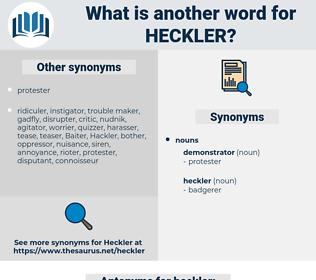 heckler, synonym heckler, another word for heckler, words like heckler, thesaurus heckler