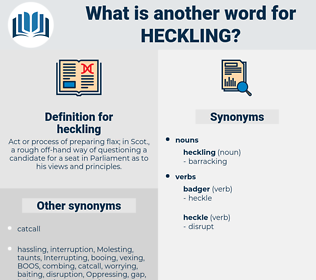 heckling, synonym heckling, another word for heckling, words like heckling, thesaurus heckling