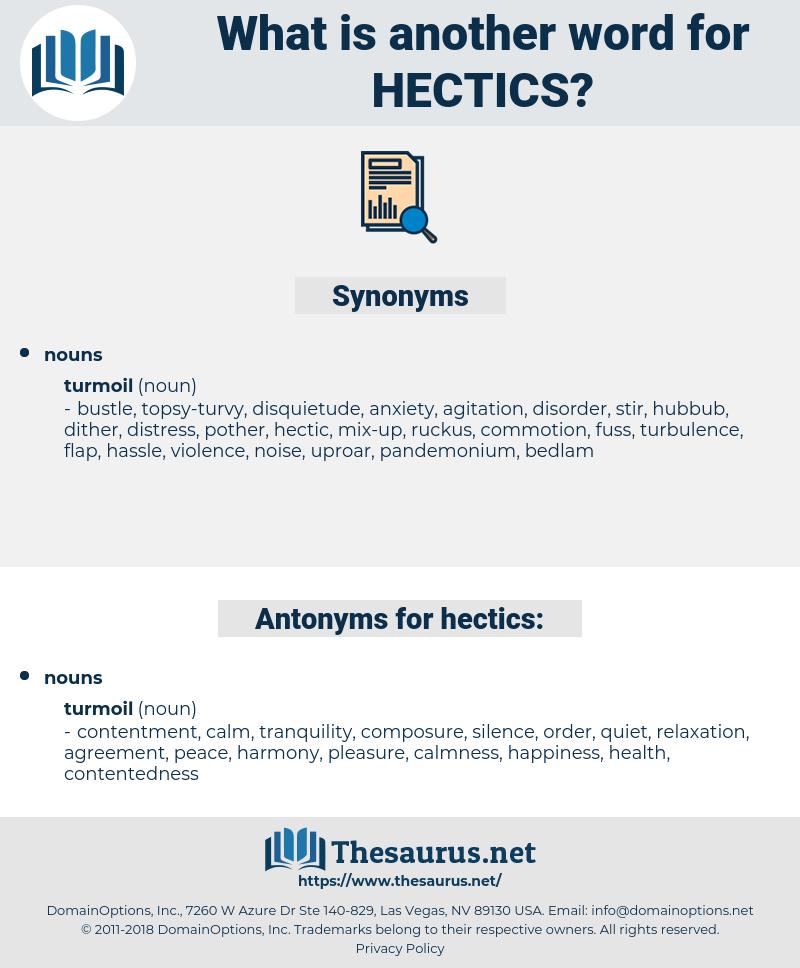 hectics, synonym hectics, another word for hectics, words like hectics, thesaurus hectics