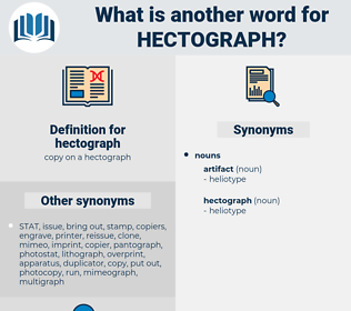 hectograph, synonym hectograph, another word for hectograph, words like hectograph, thesaurus hectograph