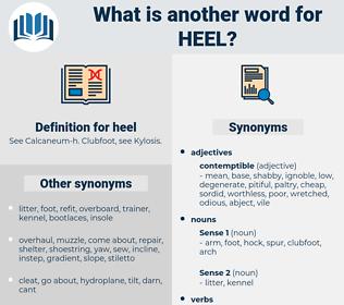 heel, synonym heel, another word for heel, words like heel, thesaurus heel