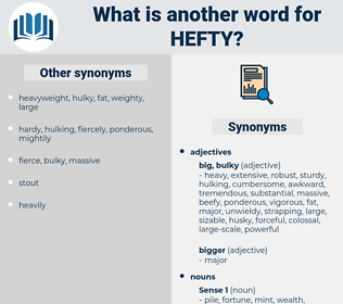 hefty, synonym hefty, another word for hefty, words like hefty, thesaurus hefty