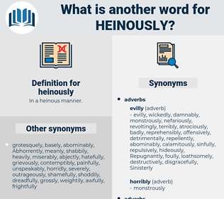 heinously, synonym heinously, another word for heinously, words like heinously, thesaurus heinously