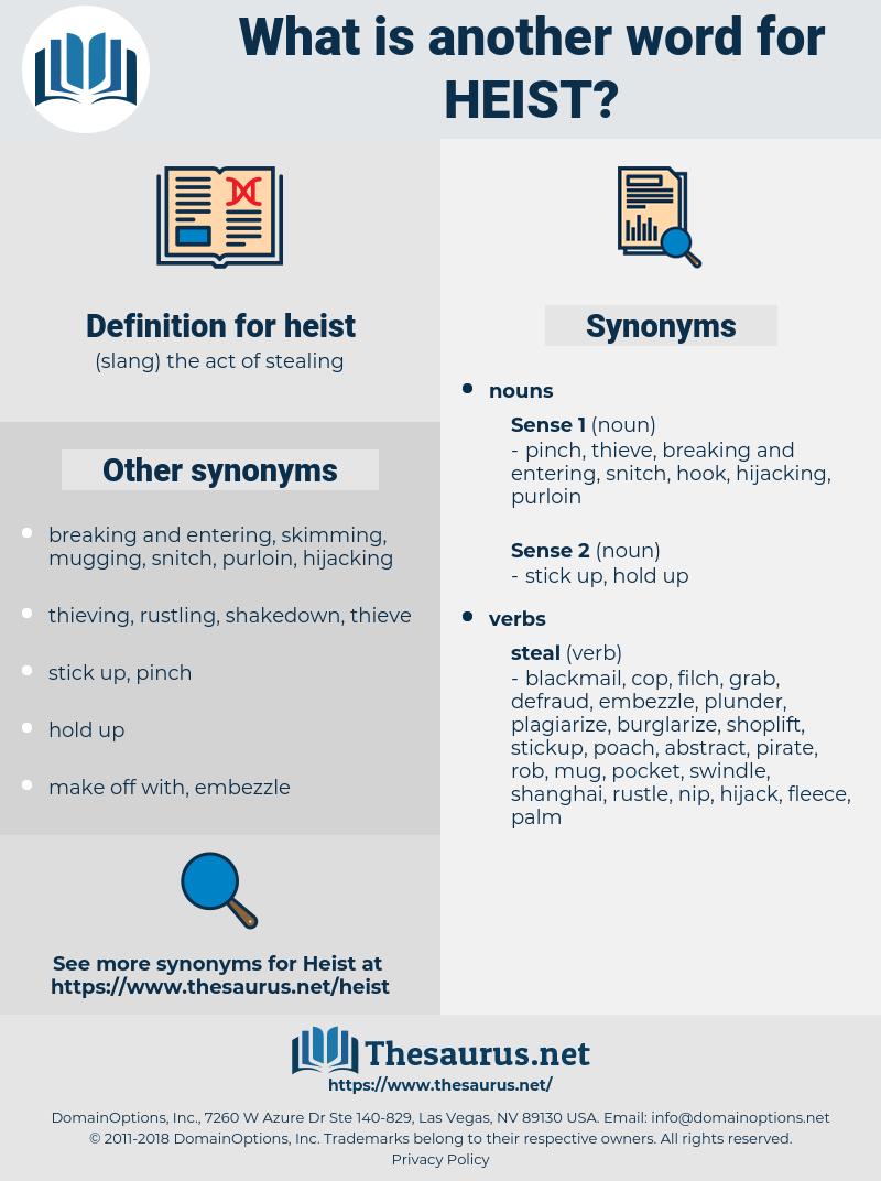 heist, synonym heist, another word for heist, words like heist, thesaurus heist