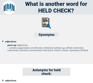 held check, synonym held check, another word for held check, words like held check, thesaurus held check