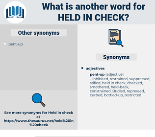 held in check, synonym held in check, another word for held in check, words like held in check, thesaurus held in check