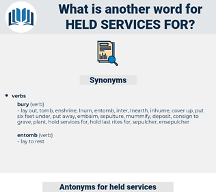held services for, synonym held services for, another word for held services for, words like held services for, thesaurus held services for
