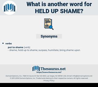 held up shame, synonym held up shame, another word for held up shame, words like held up shame, thesaurus held up shame