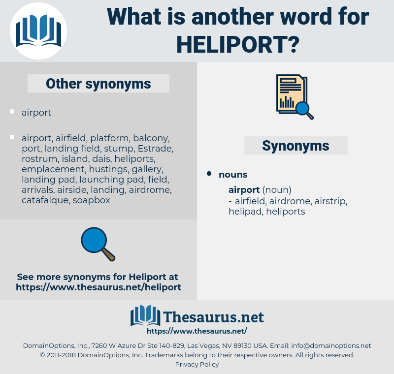 heliport, synonym heliport, another word for heliport, words like heliport, thesaurus heliport