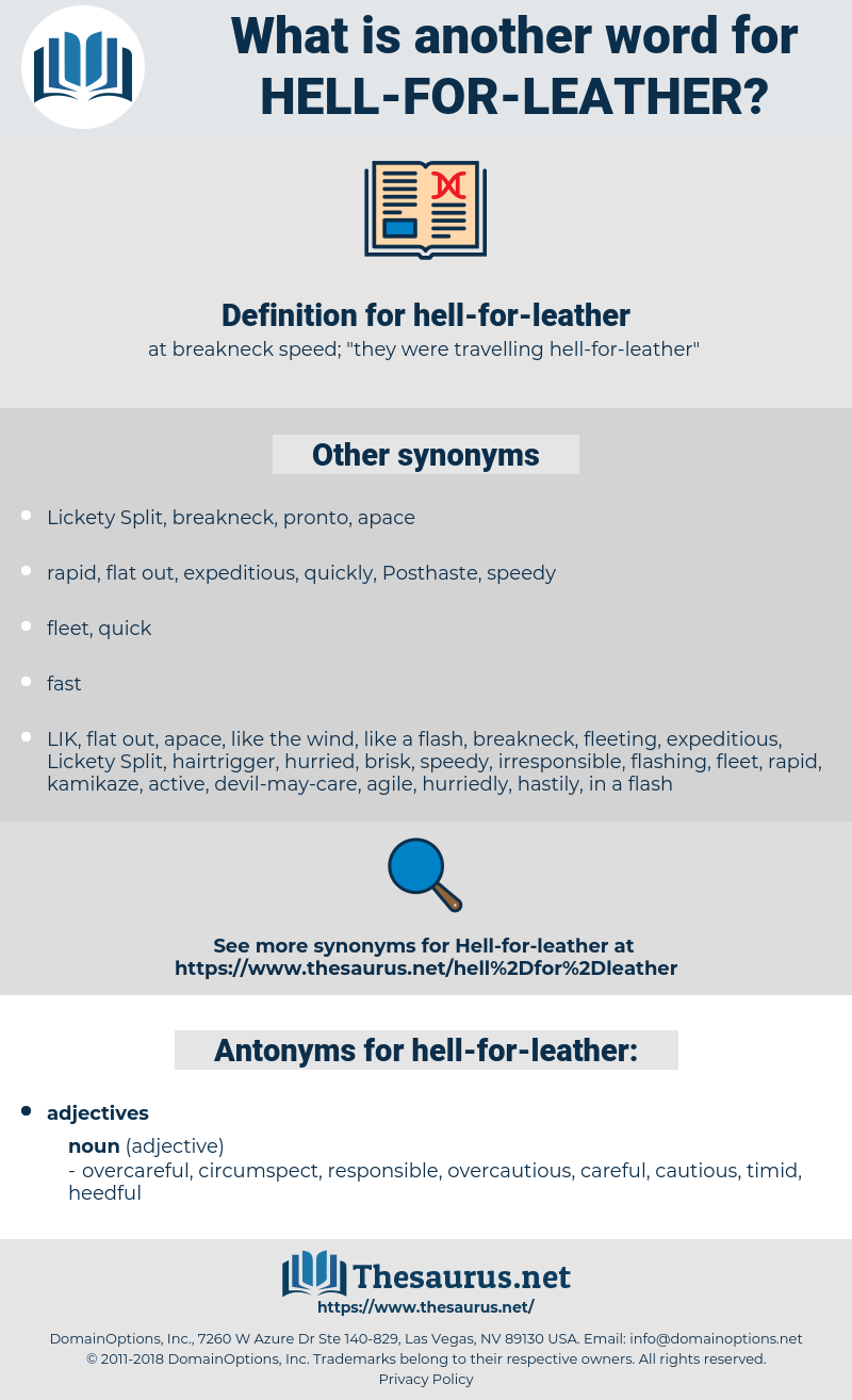 hell-for-leather, synonym hell-for-leather, another word for hell-for-leather, words like hell-for-leather, thesaurus hell-for-leather