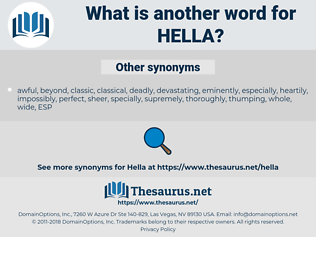 Hella, synonym Hella, another word for Hella, words like Hella, thesaurus Hella