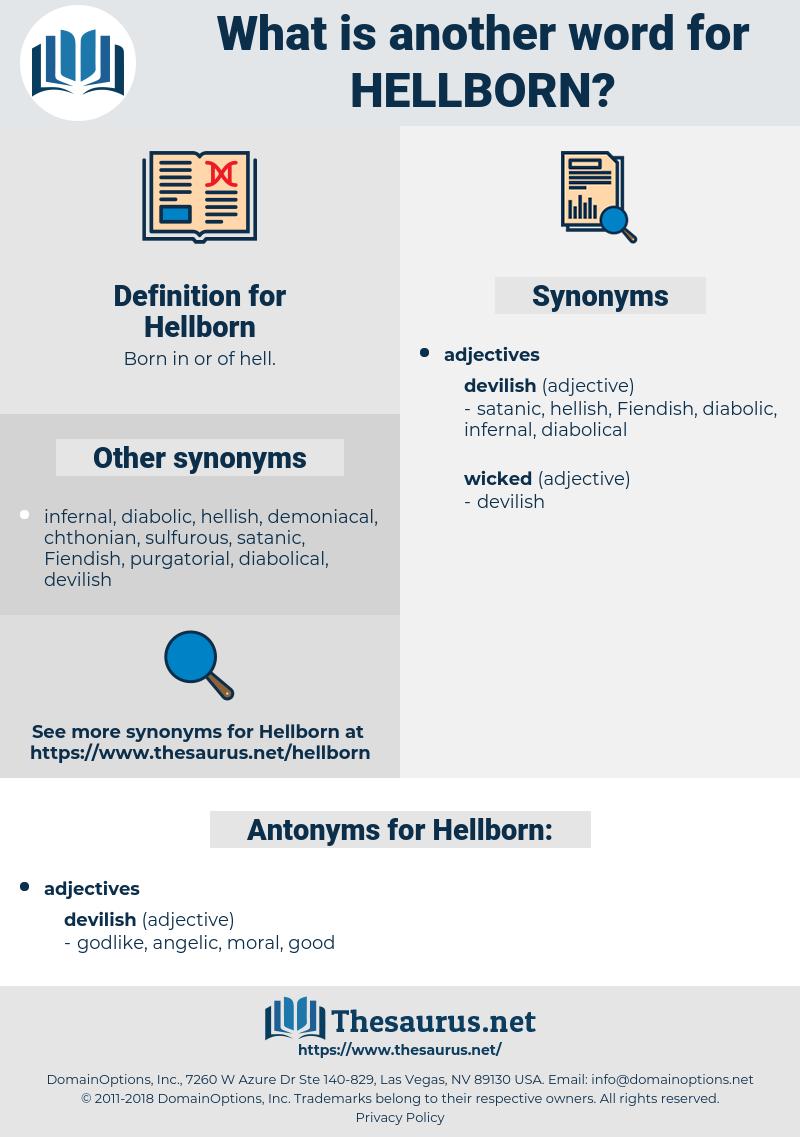 Hellborn, synonym Hellborn, another word for Hellborn, words like Hellborn, thesaurus Hellborn