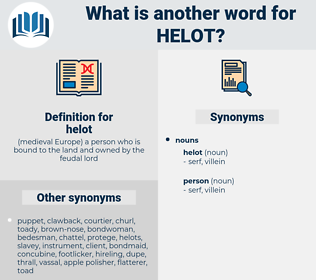 helot, synonym helot, another word for helot, words like helot, thesaurus helot