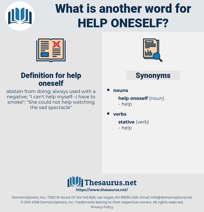 help oneself, synonym help oneself, another word for help oneself, words like help oneself, thesaurus help oneself