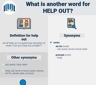 help out, synonym help out, another word for help out, words like help out, thesaurus help out