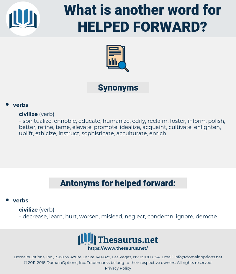 helped forward, synonym helped forward, another word for helped forward, words like helped forward, thesaurus helped forward