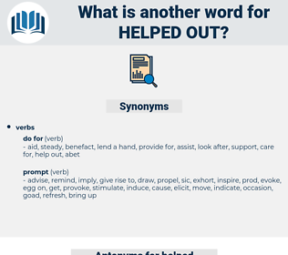 helped out, synonym helped out, another word for helped out, words like helped out, thesaurus helped out