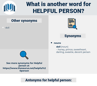 helpful person, synonym helpful person, another word for helpful person, words like helpful person, thesaurus helpful person
