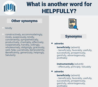 helpfully, synonym helpfully, another word for helpfully, words like helpfully, thesaurus helpfully