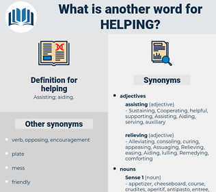 helping, synonym helping, another word for helping, words like helping, thesaurus helping