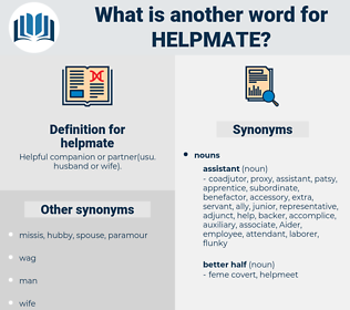 helpmate, synonym helpmate, another word for helpmate, words like helpmate, thesaurus helpmate