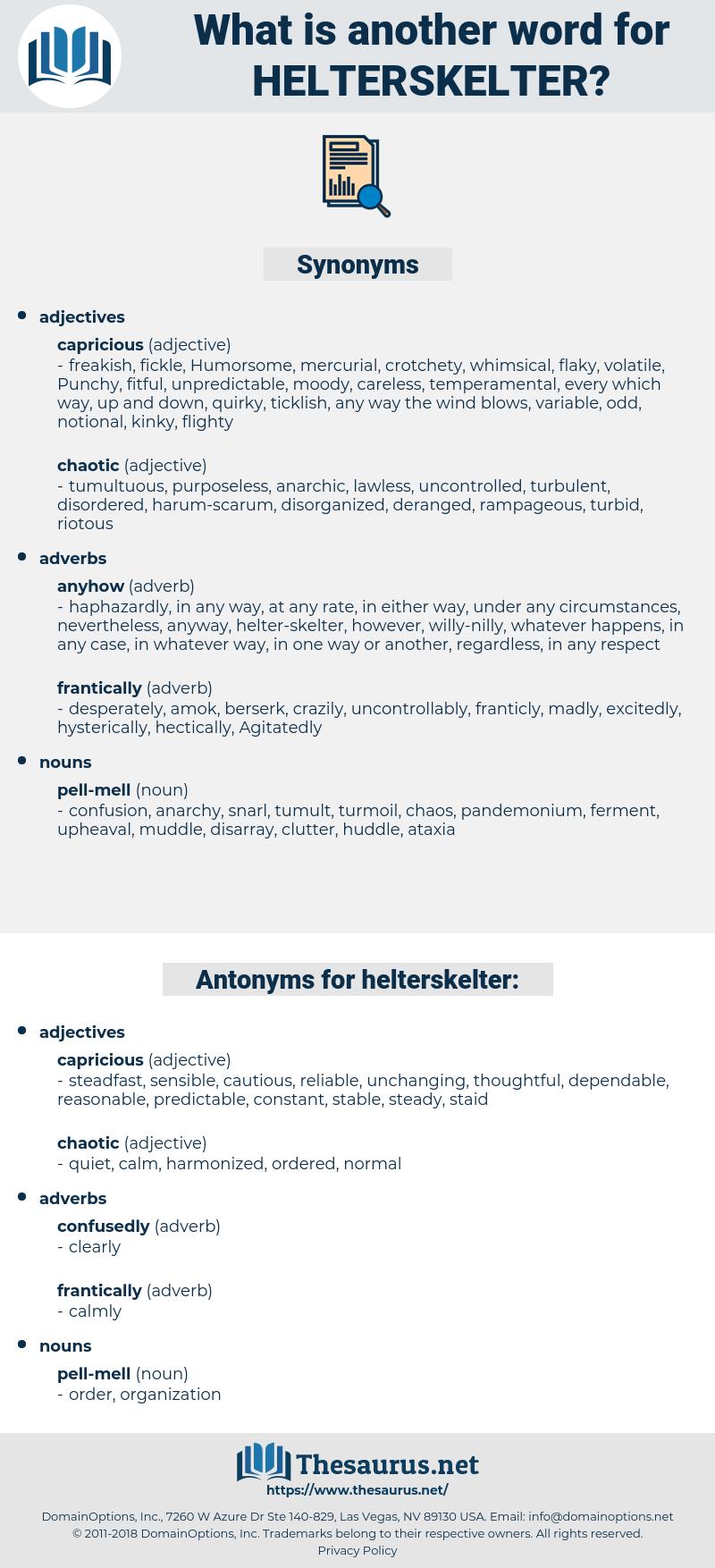 helterskelter, synonym helterskelter, another word for helterskelter, words like helterskelter, thesaurus helterskelter