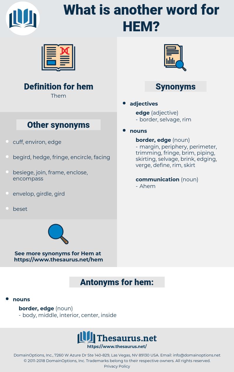 hem, synonym hem, another word for hem, words like hem, thesaurus hem