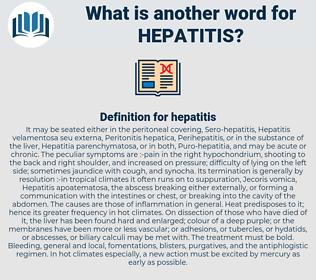hepatitis, synonym hepatitis, another word for hepatitis, words like hepatitis, thesaurus hepatitis