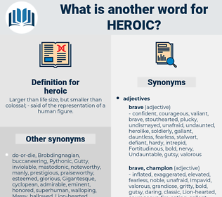 heroic, synonym heroic, another word for heroic, words like heroic, thesaurus heroic
