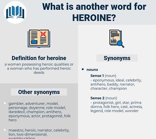 heroine, synonym heroine, another word for heroine, words like heroine, thesaurus heroine